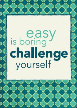 Classroom Poster: Easy is Boring