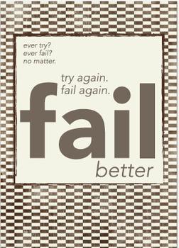 Classroom Poster: Fail Better
