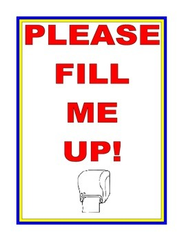 Classroom Poster: Fill My Paper Towels Please!