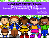 Classroom Poster Freebie: Respect, Responsibility, Resourc