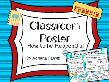 Classroom Poster: How to be Respectful FREEBIE