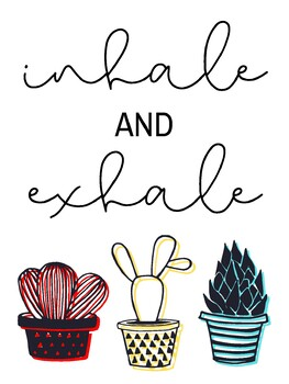 Classroom Poster: Inhale and Exhale