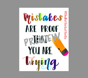 Classroom Poster - Mistakes are proof that you are trying