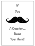 Classroom Poster - Mustache