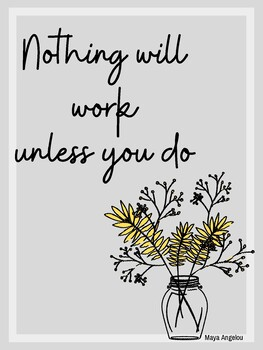 Classroom Poster: Nothing will work unless you do