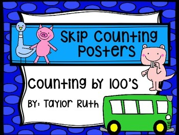Classroom Poster Pack: Skip Counting by 100's with Mo Will