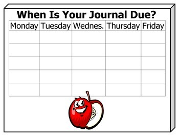 Classroom Poster:  When Is Your Journal Due