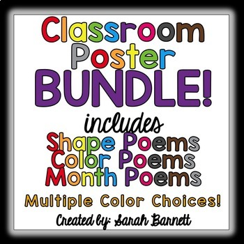 Classroom Posters Bundled! Includes Color, Shape, and Month!