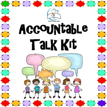 Accountable Talk | Lessons | Printables | Posters