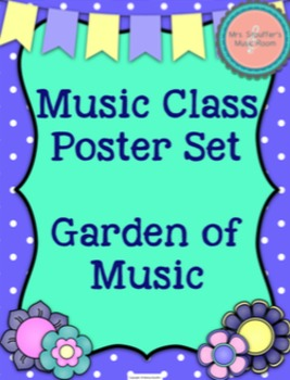 Classroom Posters {Garden of Music}