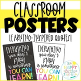 Classroom Posters! Inspirational, learning-inspired quotes!