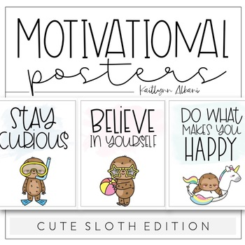 Classroom Posters Motivational Quotes Cute Sloth Edition By