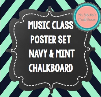 Music Classroom Posters Navy & Mint Chevron Chalkboard Theme