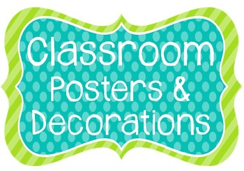 Classroom Posters & Signs: Blue, Green, & White