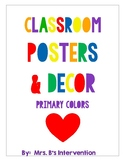 Classroom Posters and Decor:  Primary Colors