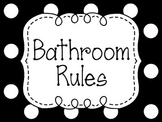 Classroom Posters for Bathroom Rules