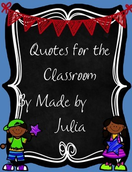 Classroom Posters with Quotes!