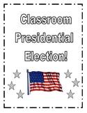 Classroom Presidential Election!