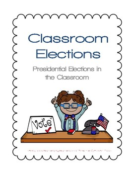 Classroom Presidential Elections and Jobs