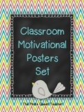 Classroom Printable Motivational Poster Set