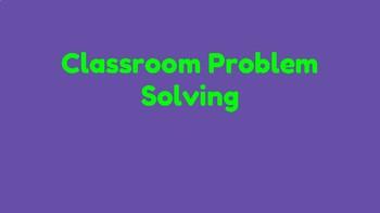 Classroom Problem Solving