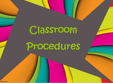 Classroom Procedures Power Point Presentation