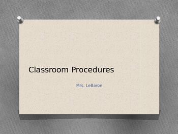Classroom Procedures Power Point (bathroom, tardy, I'm finished and more.)
