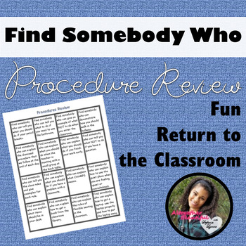 Classroom Procedures Review: Find Someone Who...