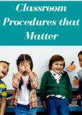 Classroom Procedures that Matter
