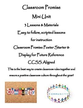 Classroom Promise (class rules) Mini Unit - 3 Lessons + Materials, CCSS aligned