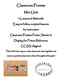 Classroom Promise (class rules) Mini Unit - 3 Lessons + Materials, CCSS aligned