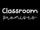 Classroom Promises