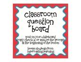 Classroom Question Management