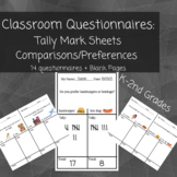 Classroom Questionnaires: Tally Mark Comparison/Preference