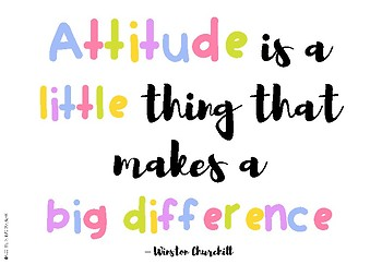 Classroom Quote - Attitude is a little thing that makes a big difference