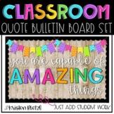 Student Work Display Classroom Quote Bulletin Board Kit