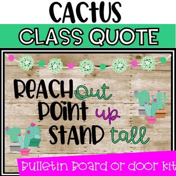 "Classroom Quote Cactus Themed Class Bulletin Board Kit Door Decor ""Reach out.."