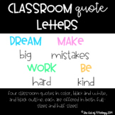 Classroom Quote Letters --> Dream Big, Make Mistakes, Word