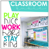 Classroom Quote: Play Nice, Work Hard, Stay Kind