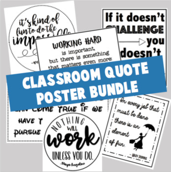 Classroom Quote Poster BUNDLE