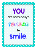 Classroom Quote - Reason to Smile