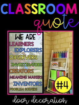 Classroom Quote - Students as Learners! (You Are/We are)