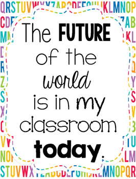 Classroom Quote - The Future of the World