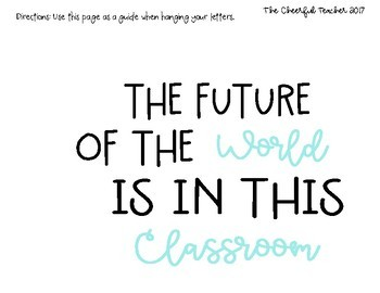 Classroom Quote: The Future of the World is in this Classroom