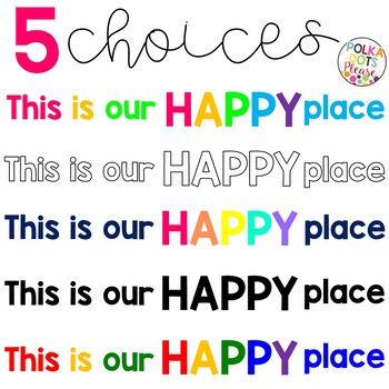 Classroom Quote - This is our HAPPY place