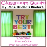 Classroom Quote - Try Your Best!
