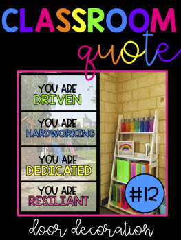 Classroom Quote! You Are Driven, Hardworking, Dedicated, Resilient