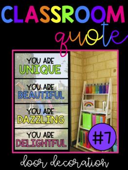 Classroom Quote! You Are Unique, Beautiful, Dazzling, Delightful