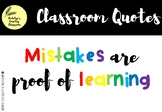 Classroom Quotes - Mistakes are proof of learning