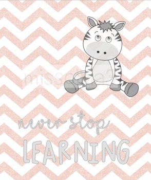 """Classroom Decor - """"Never Stop Learning"""""""
